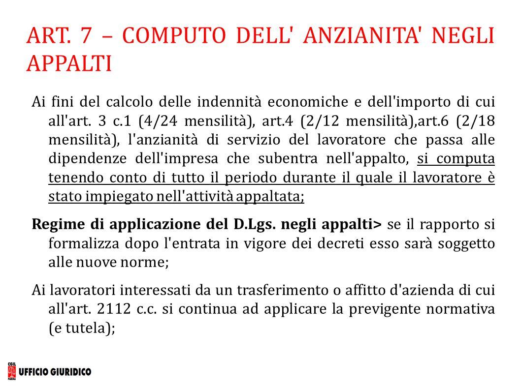 ART. 7 – COMPUTO DELL ANZIANITA NEGLI APPALTI