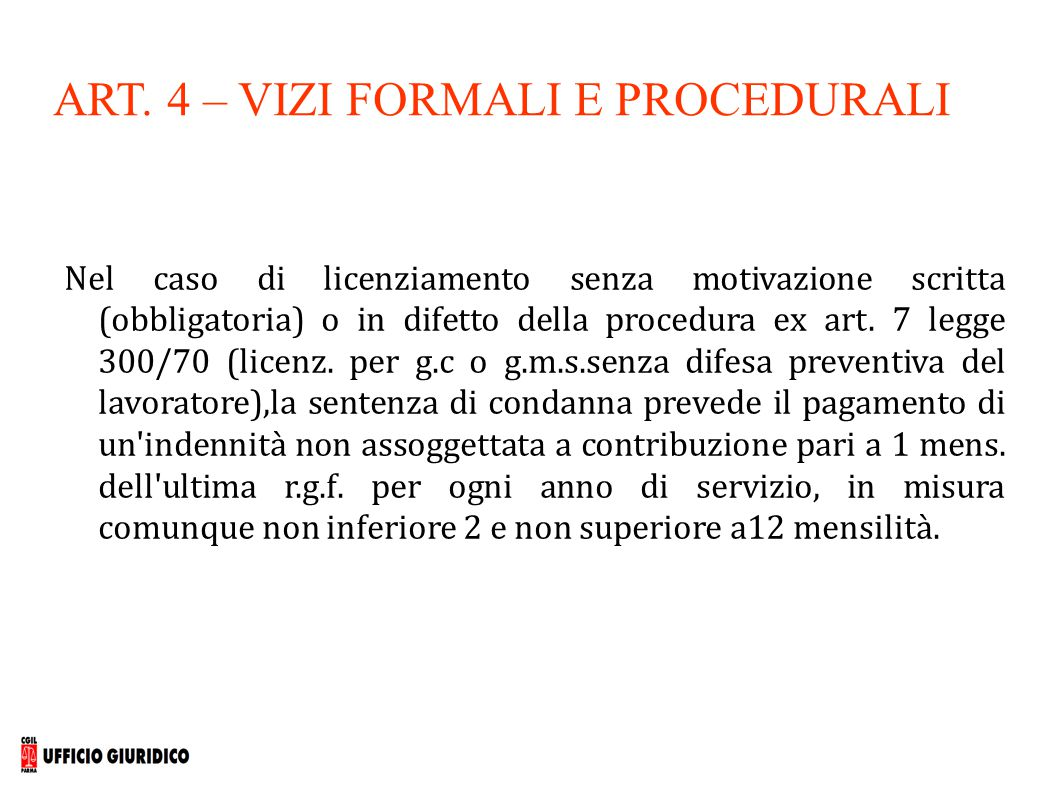 ART. 4 – VIZI FORMALI E PROCEDURALI