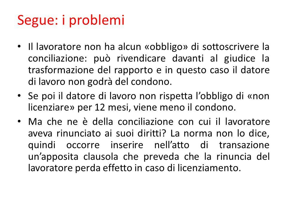 Segue: i problemi