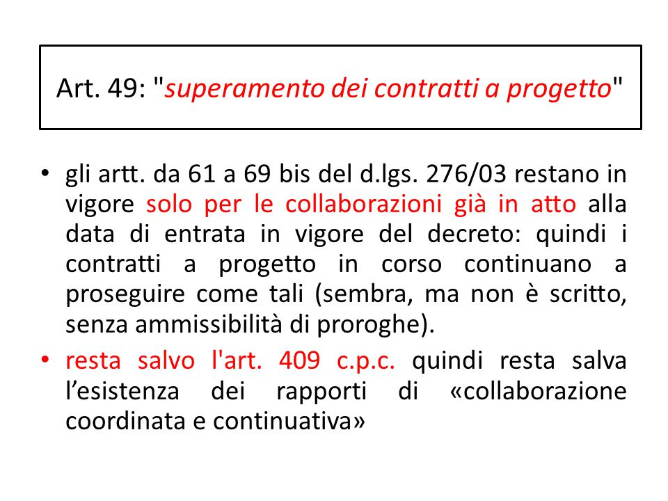 Art. 49: superamento dei contratti a progetto