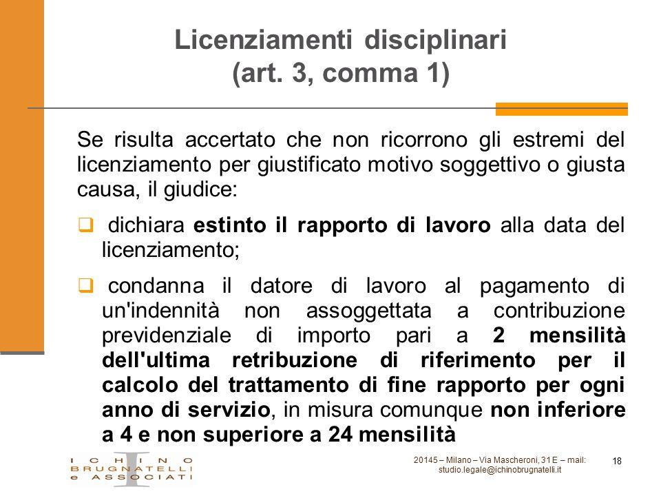 Licenziamenti disciplinari (art. 3, comma 1)