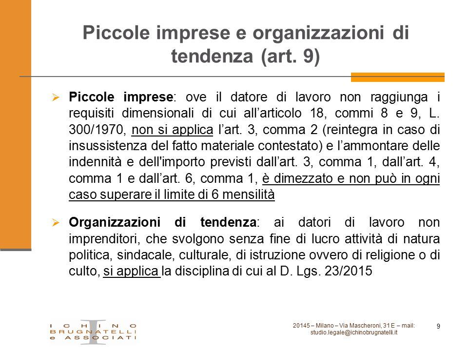Piccole imprese e organizzazioni di tendenza (art. 9)