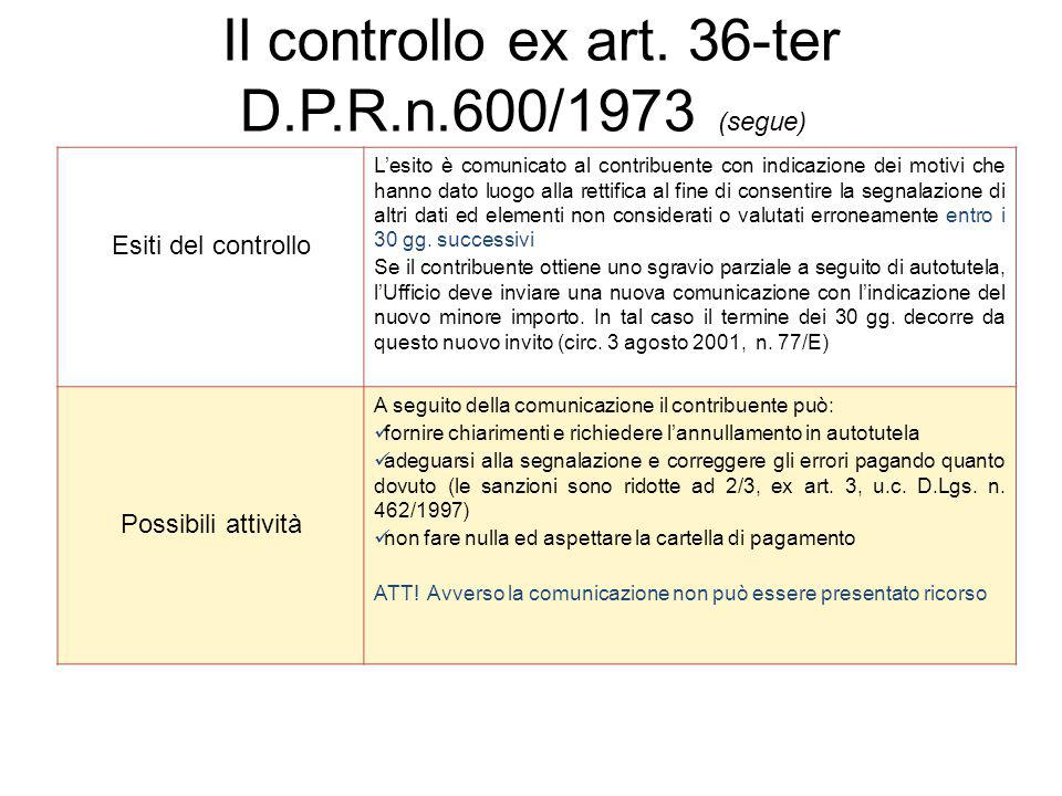 Il controllo ex art. 36-ter D.P.R.n.600/1973 (segue)