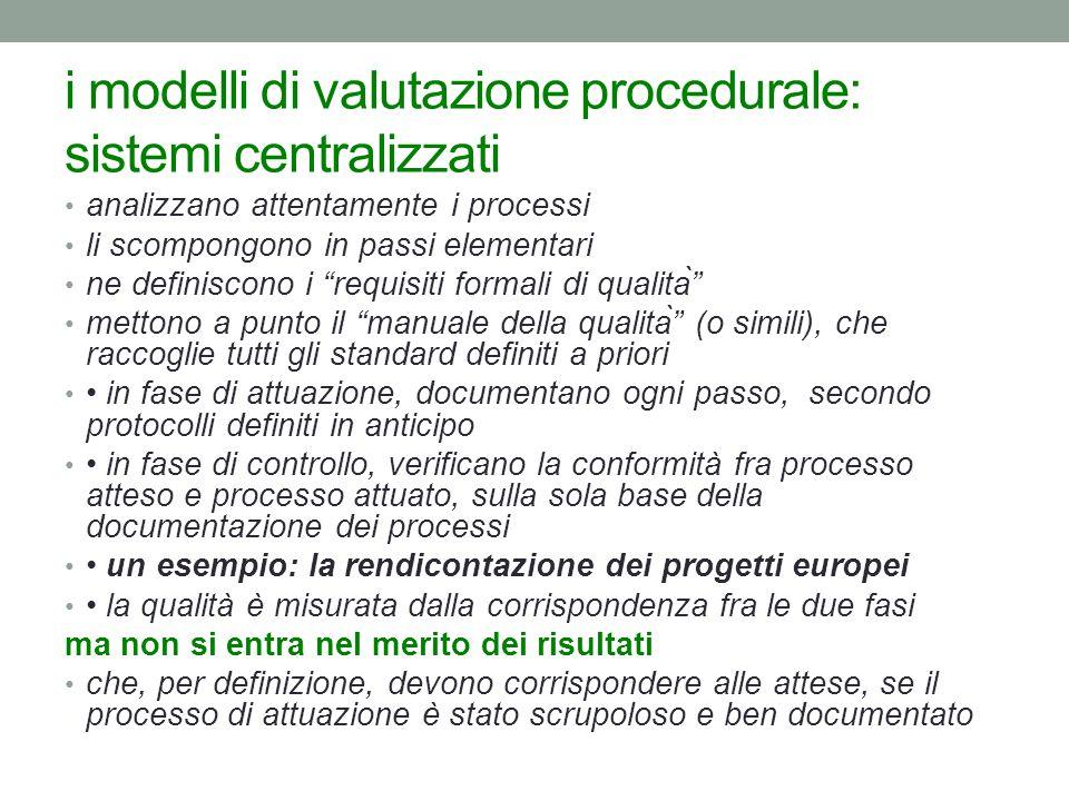 i modelli di valutazione procedurale: sistemi centralizzati