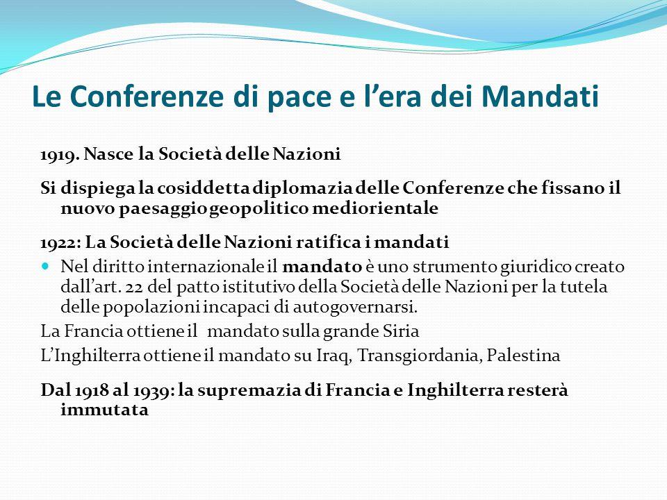 Le Conferenze di pace e l'era dei Mandati