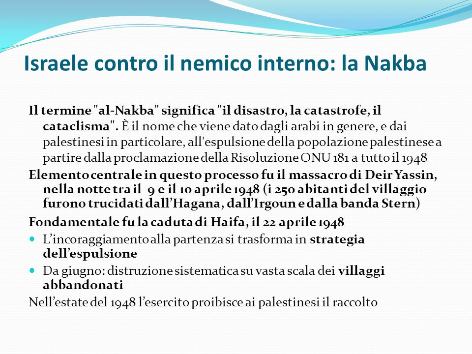 Israele contro il nemico interno: la Nakba