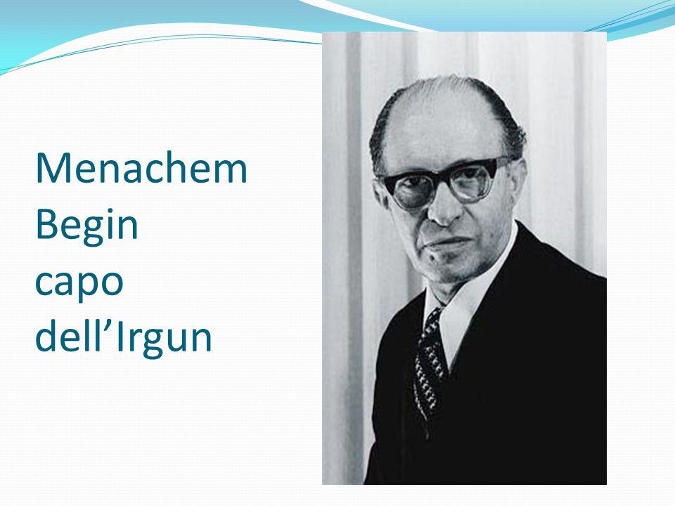 Menachem Begin capo dell'Irgun