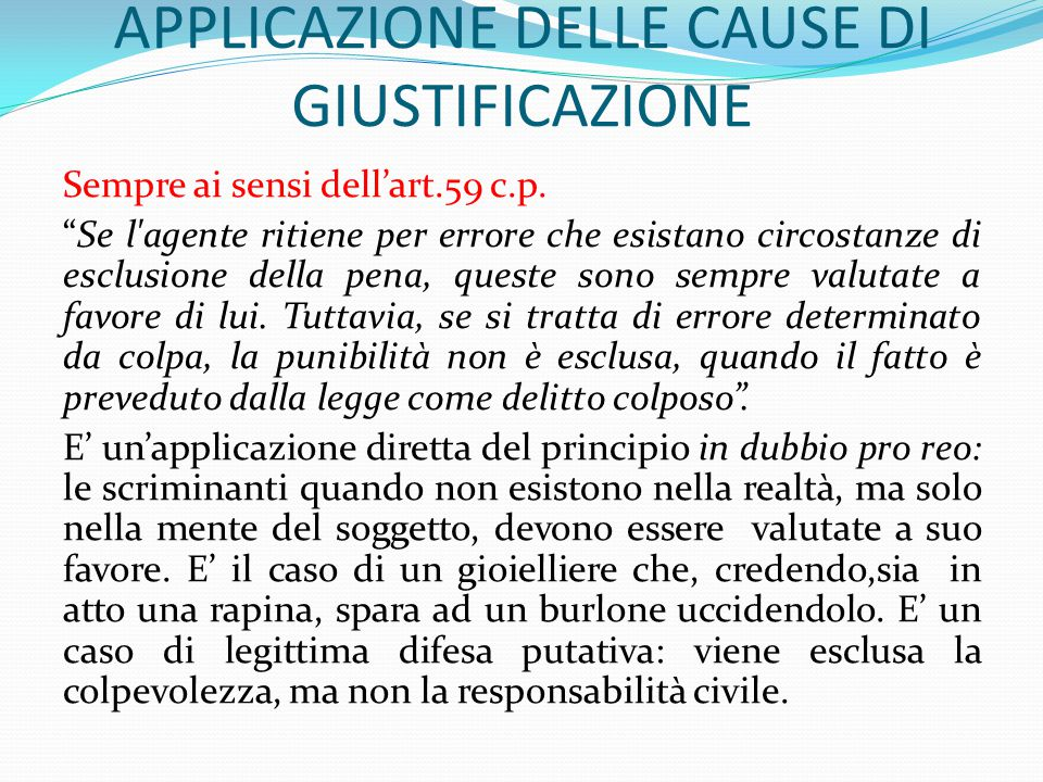 APPLICAZIONE DELLE CAUSE DI GIUSTIFICAZIONE