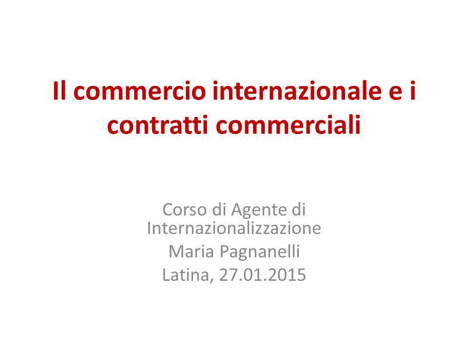 Il commercio internazionale e i contratti commerciali