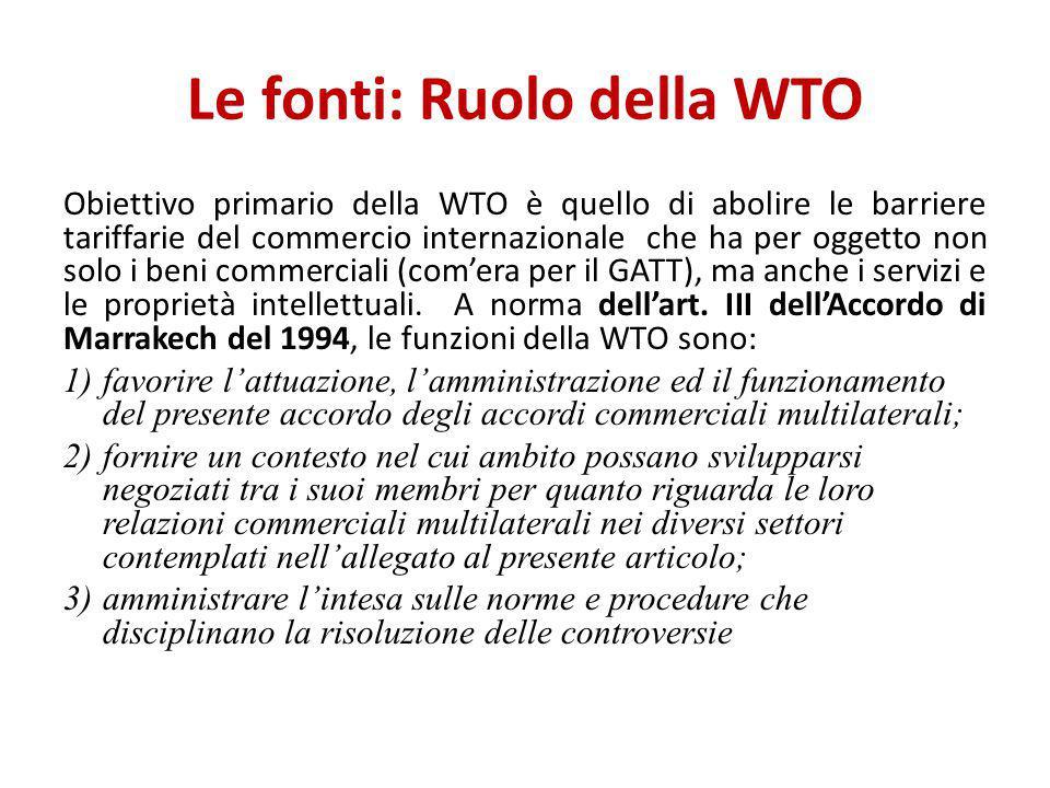 Le fonti: Ruolo della WTO