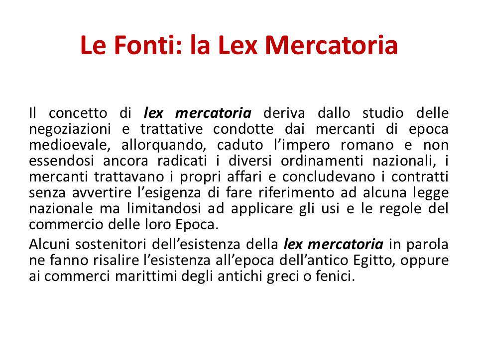 Le Fonti: la Lex Mercatoria