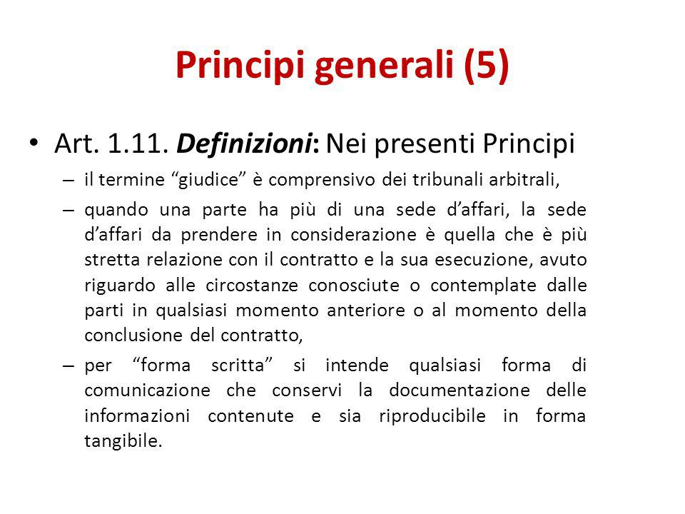 Principi generali (5) Art. 1.11. Definizioni: Nei presenti Principi