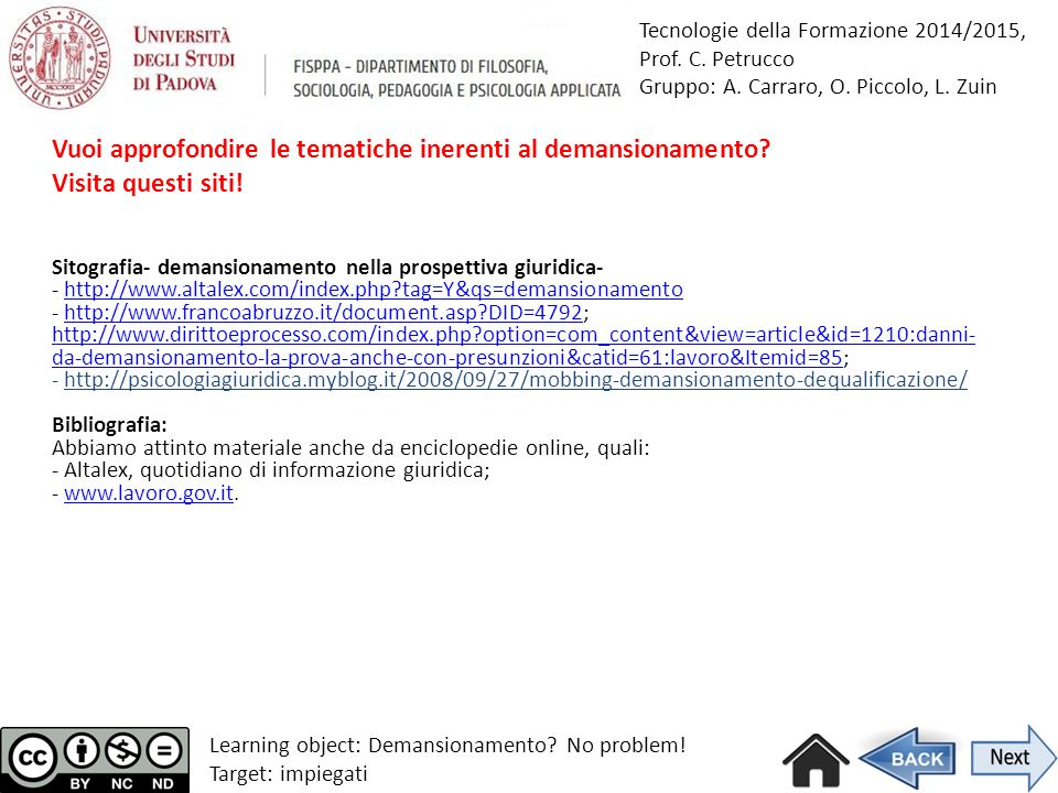 Learning object: Demansionamento No problem! Target: impiegati