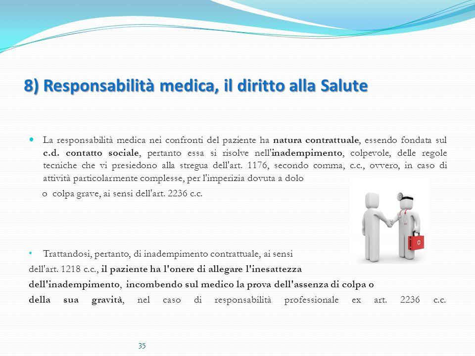 8) Responsabilità medica, il diritto alla Salute