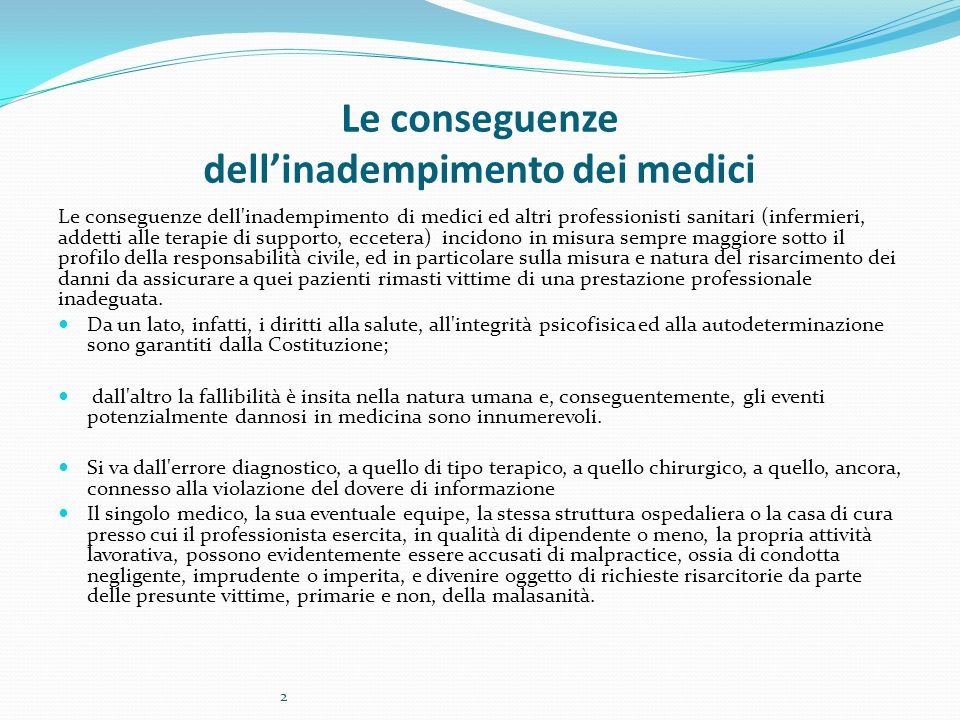Le conseguenze dell'inadempimento dei medici