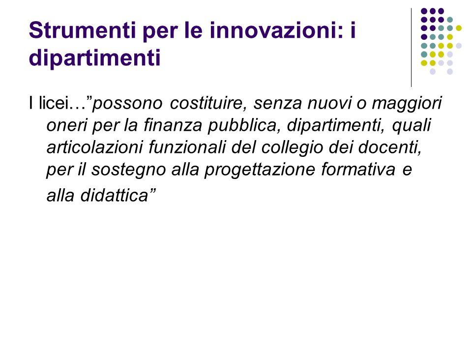 Strumenti per le innovazioni: i dipartimenti