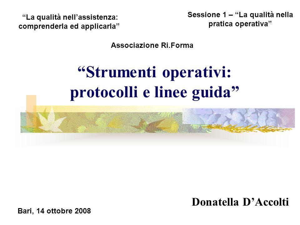 Strumenti operativi: protocolli e linee guida