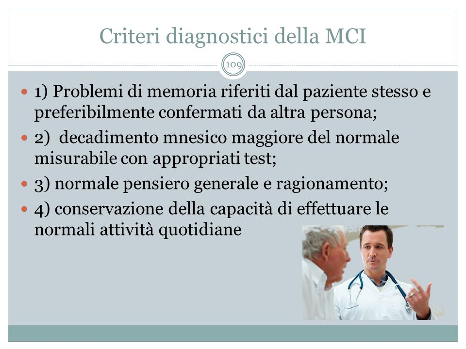 Criteri diagnostici della MCI