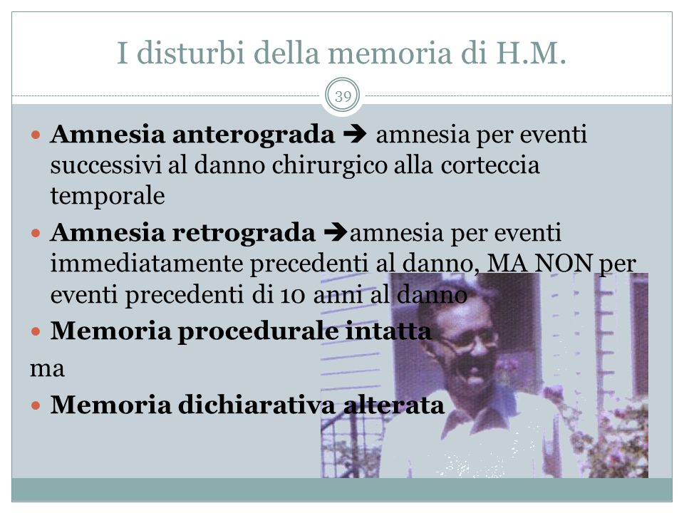 I disturbi della memoria di H.M.
