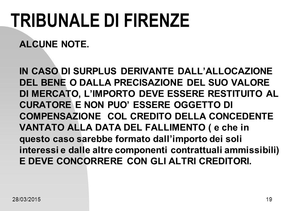 TRIBUNALE DI FIRENZE ALCUNE NOTE.