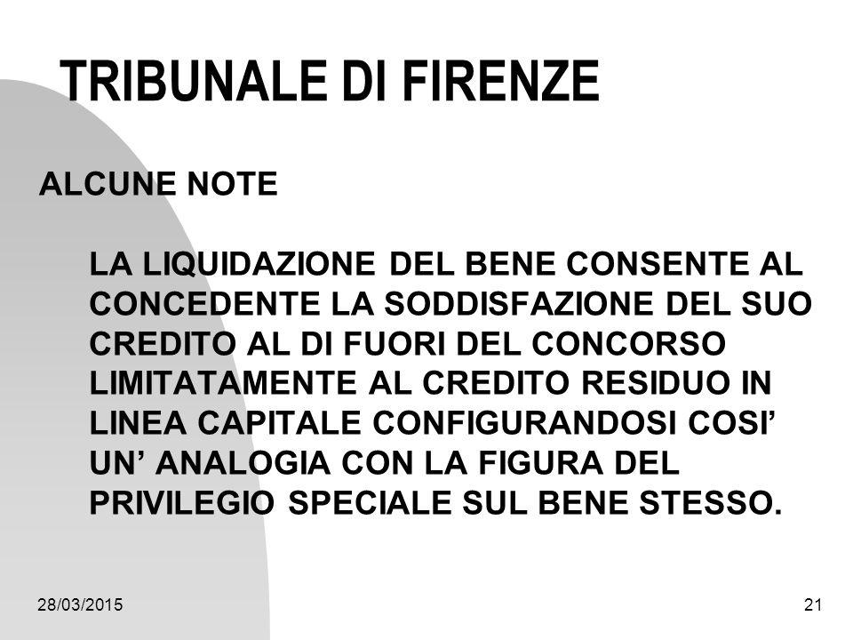 TRIBUNALE DI FIRENZE ALCUNE NOTE