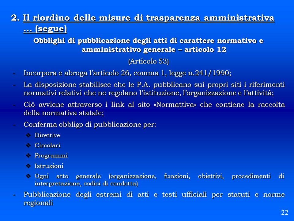 2. Il riordino delle misure di trasparenza amministrativa … (segue)