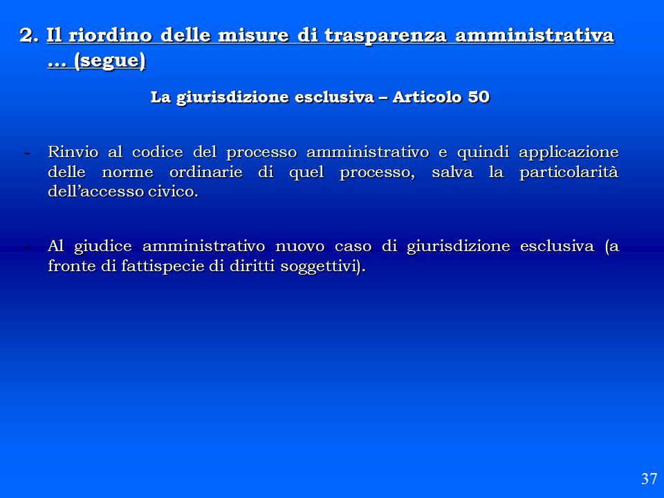 La giurisdizione esclusiva – Articolo 50