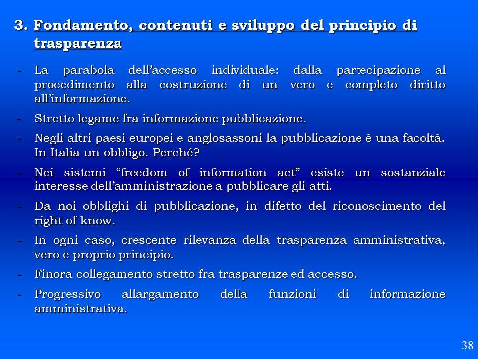 3. Fondamento, contenuti e sviluppo del principio di trasparenza