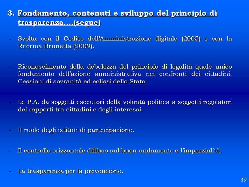 3. Fondamento, contenuti e sviluppo del principio di. trasparenza…