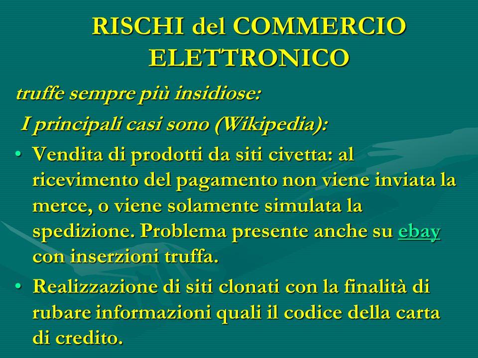 RISCHI del COMMERCIO ELETTRONICO