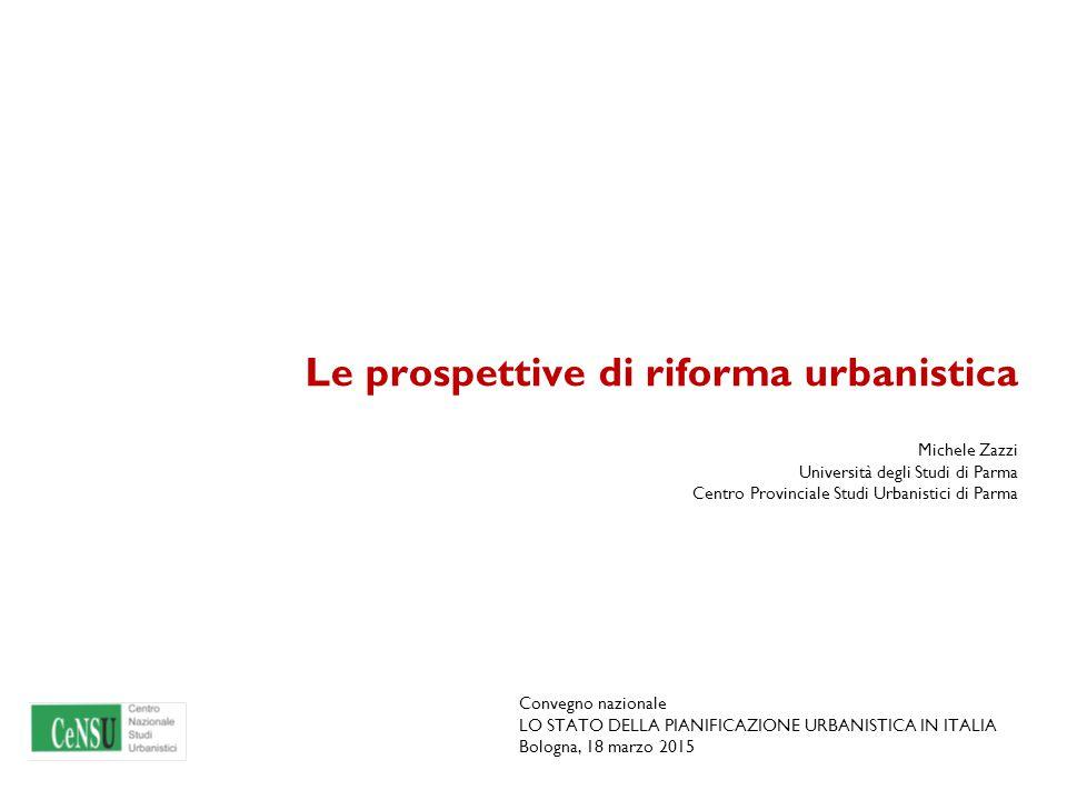Le prospettive di riforma urbanistica