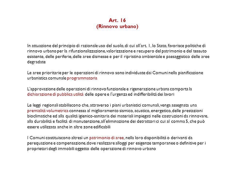 Art. 16 (Rinnovo urbano)