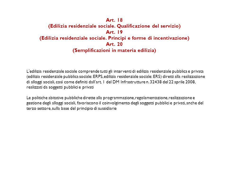 (Edilizia residenziale sociale. Qualificazione del servizio) Art. 19