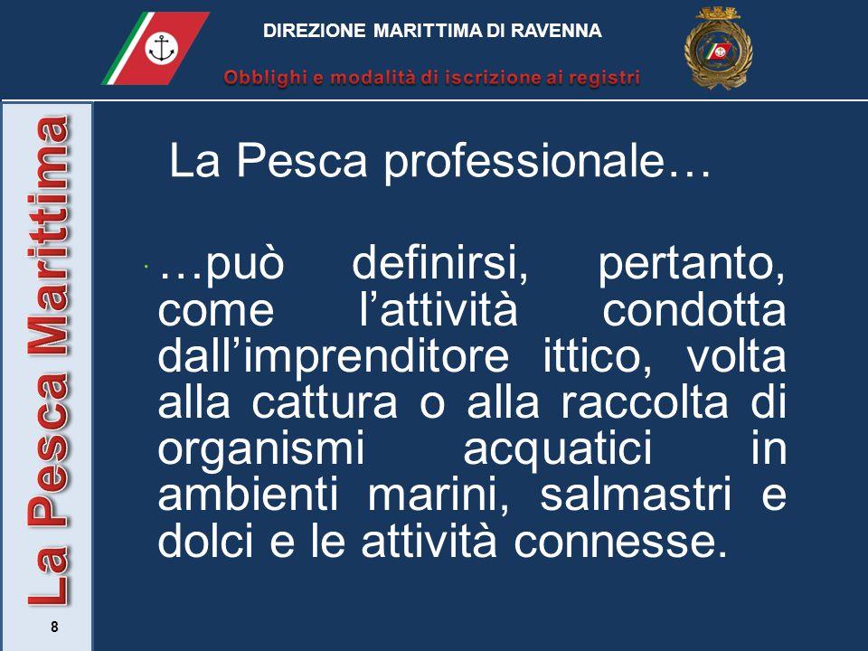 La Pesca Marittima La Pesca professionale…