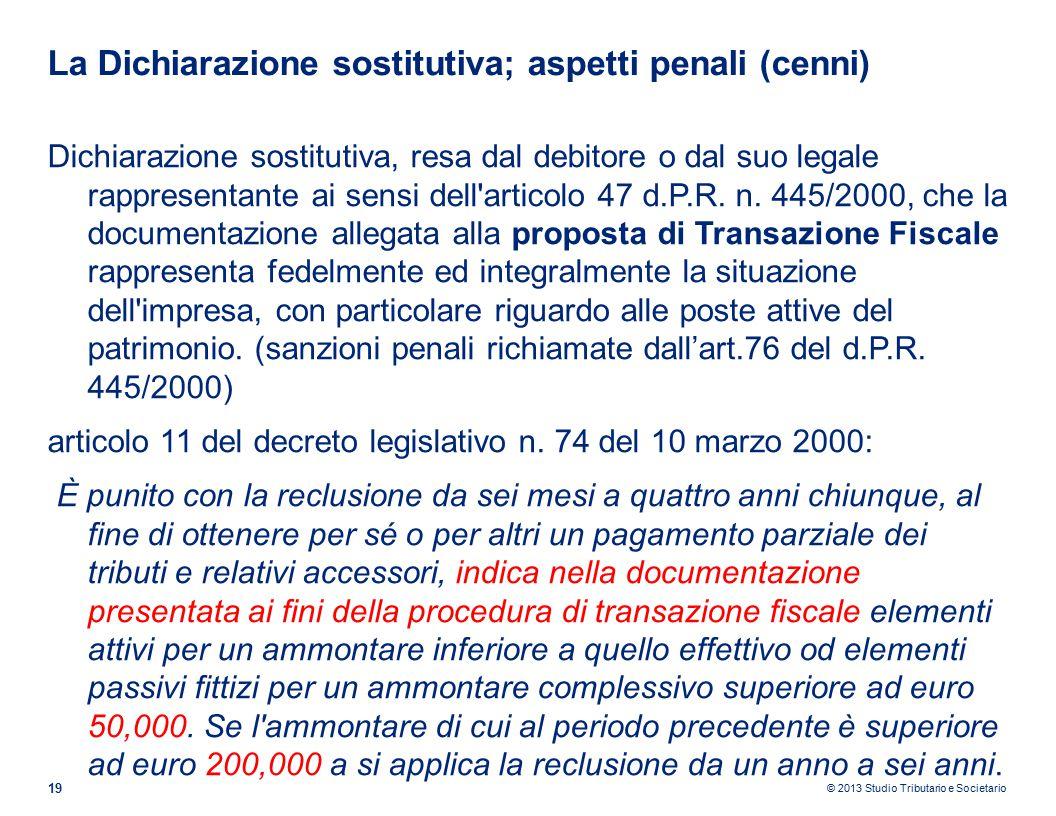 La Dichiarazione sostitutiva; aspetti penali (cenni)