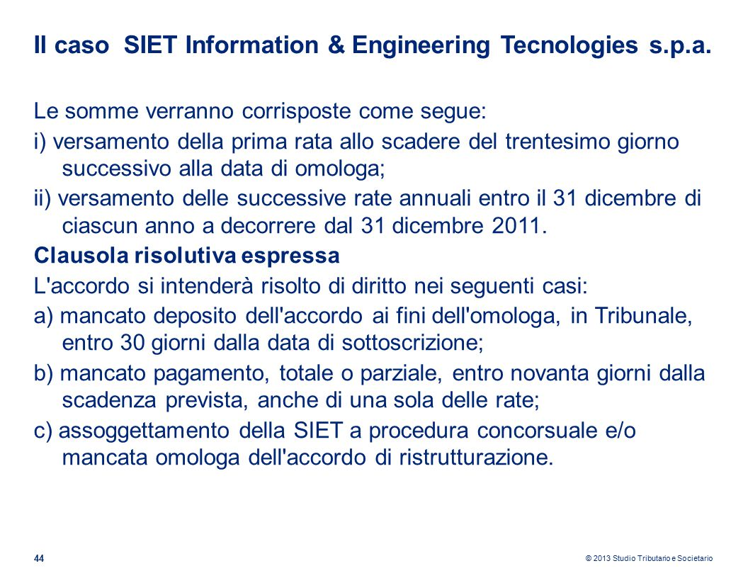 Il caso SIET Information & Engineering Tecnologies s.p.a.