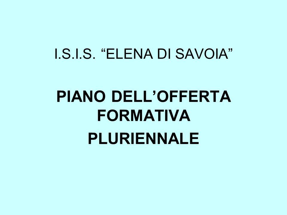 PIANO DELL'OFFERTA FORMATIVA PLURIENNALE