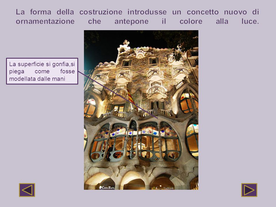 La forma della costruzione introdusse un concetto nuovo di ornamentazione che antepone il colore alla luce.