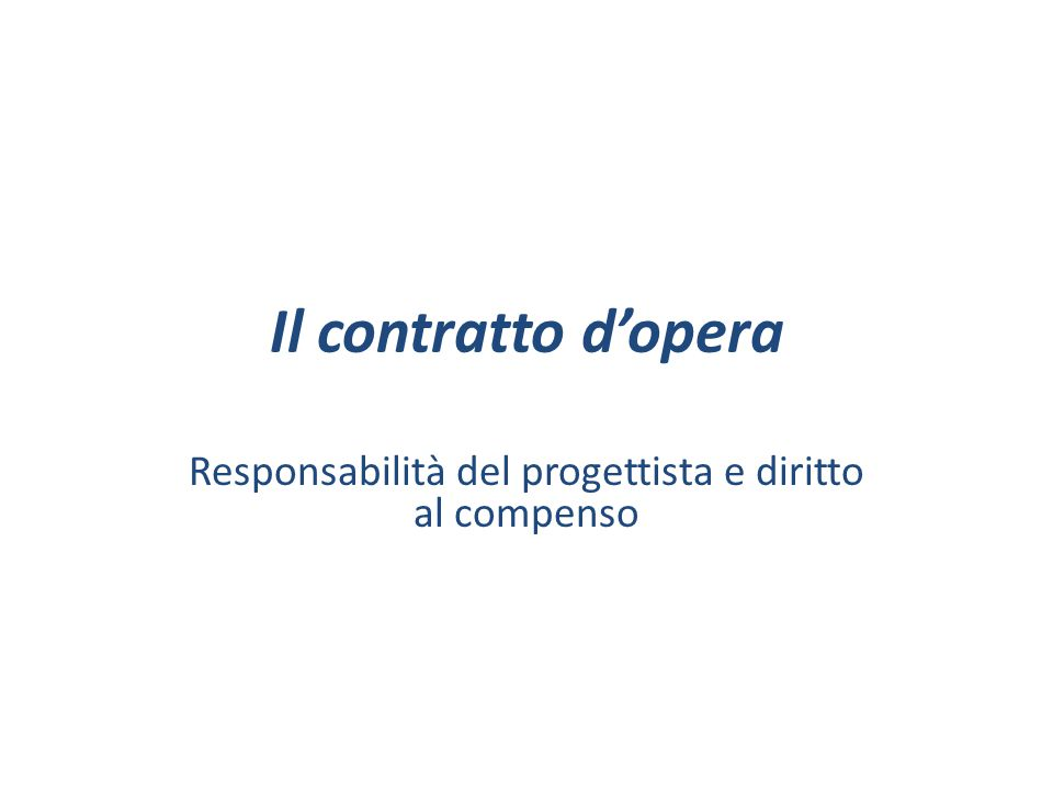 Responsabilità del progettista e diritto al compenso