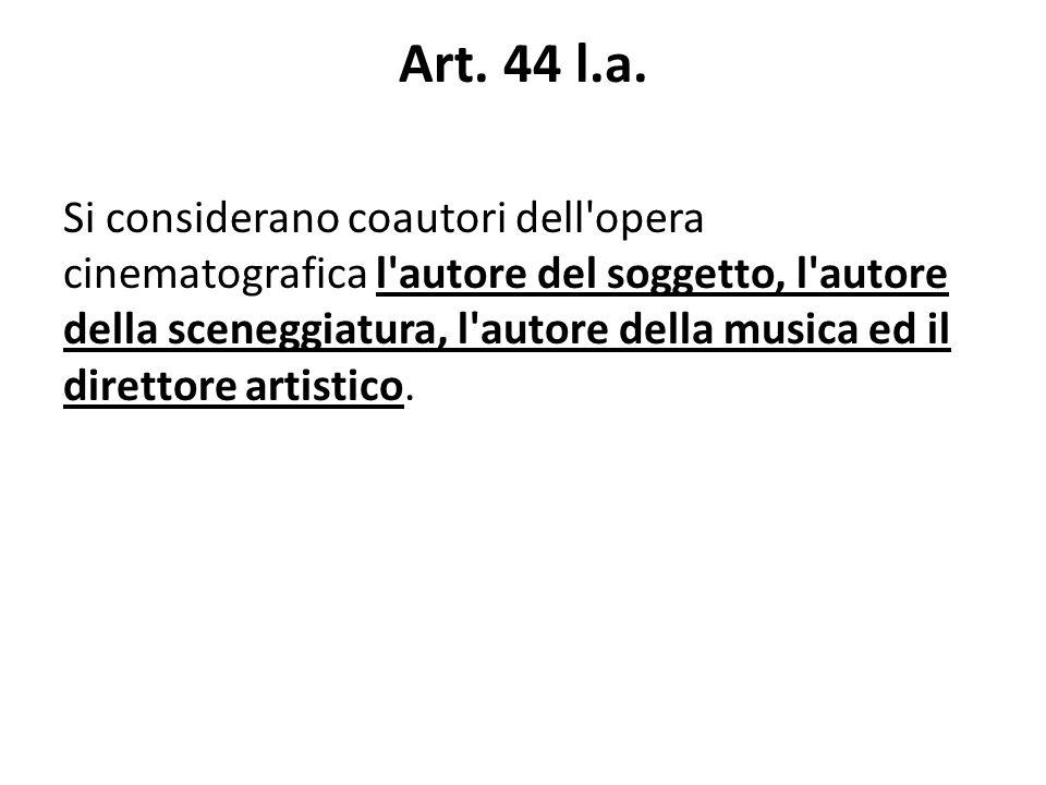 Art. 44 l.a.