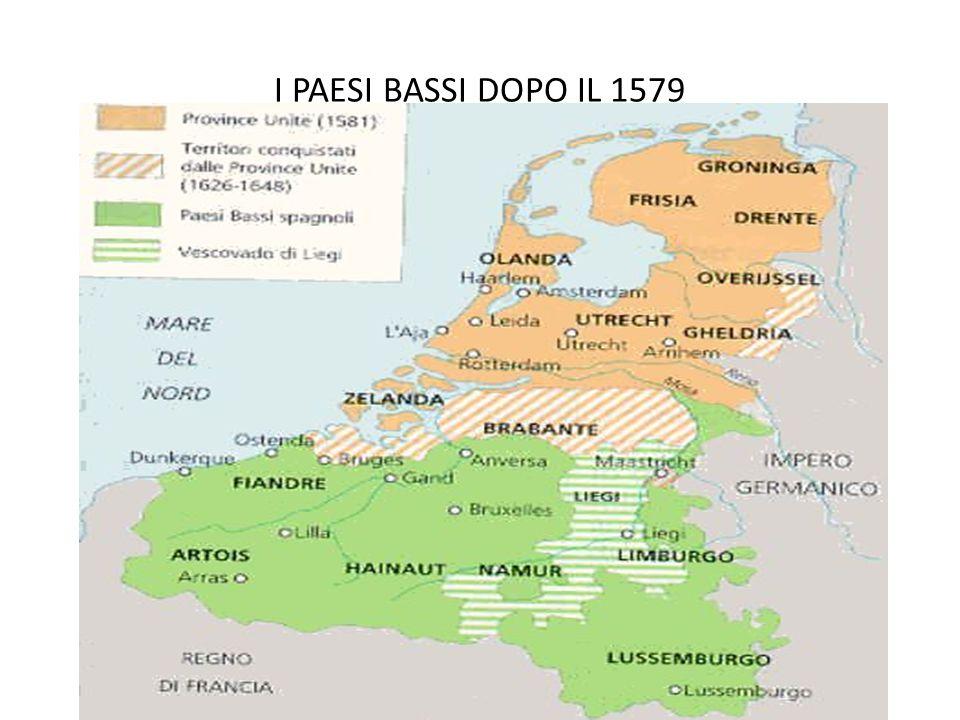 I PAESI BASSI DOPO IL 1579