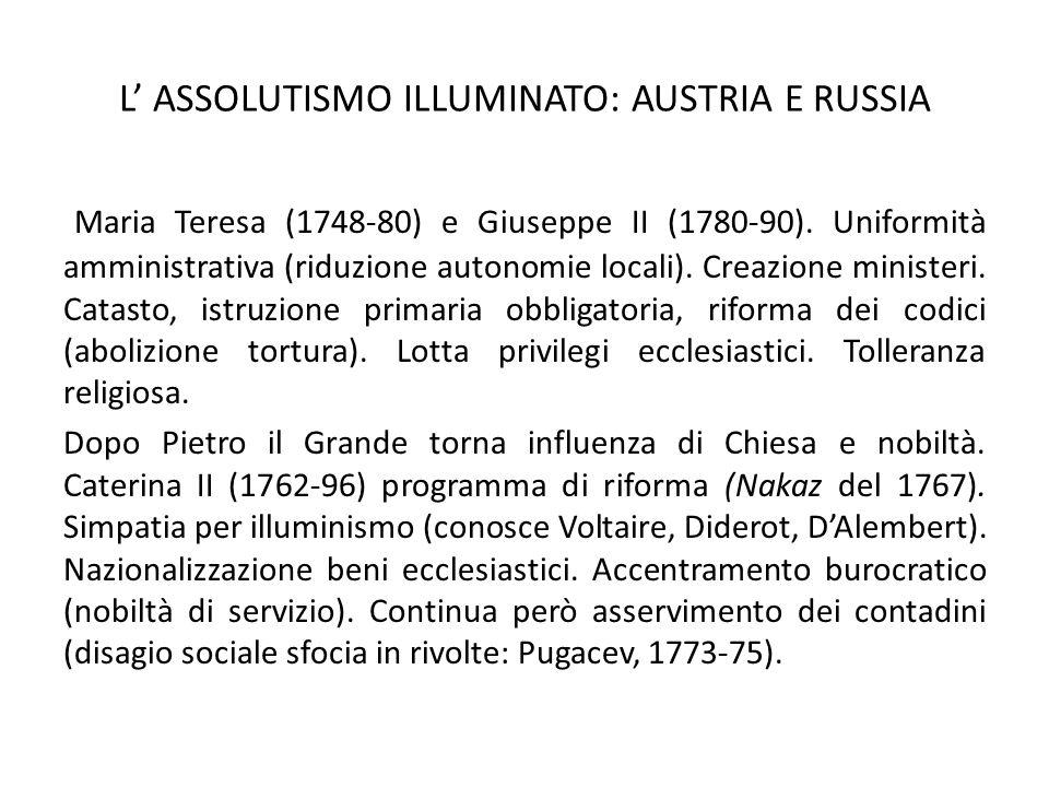 L' ASSOLUTISMO ILLUMINATO: AUSTRIA E RUSSIA