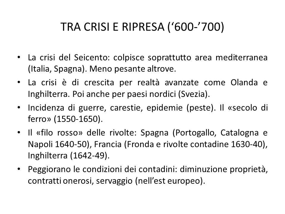 TRA CRISI E RIPRESA ('600-'700)