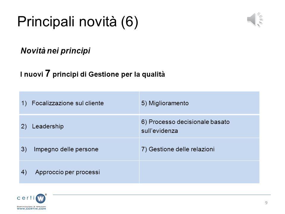 Principali novità (6) Novità nei principi