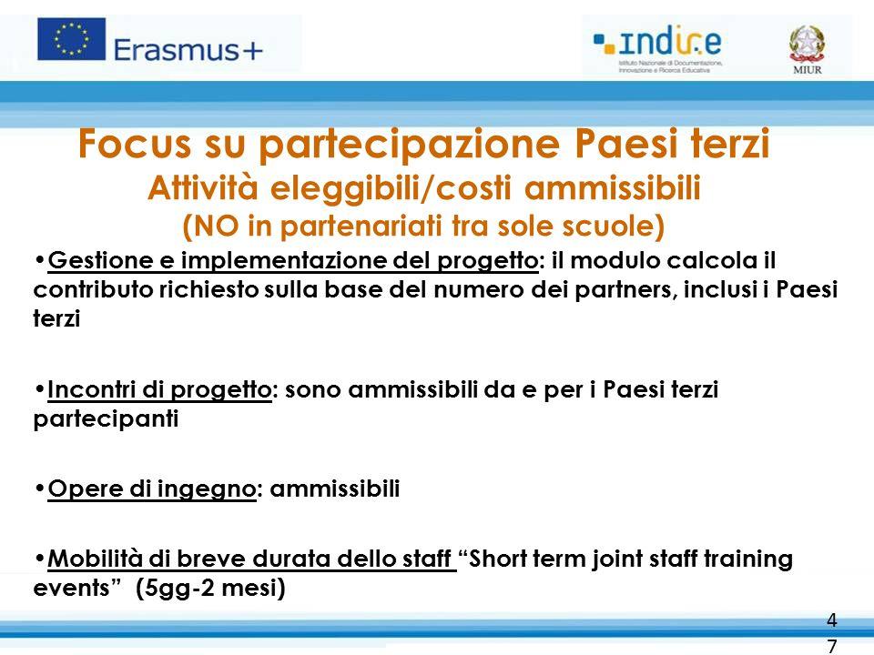 Focus su partecipazione Paesi terzi Attività eleggibili/costi ammissibili (NO in partenariati tra sole scuole)