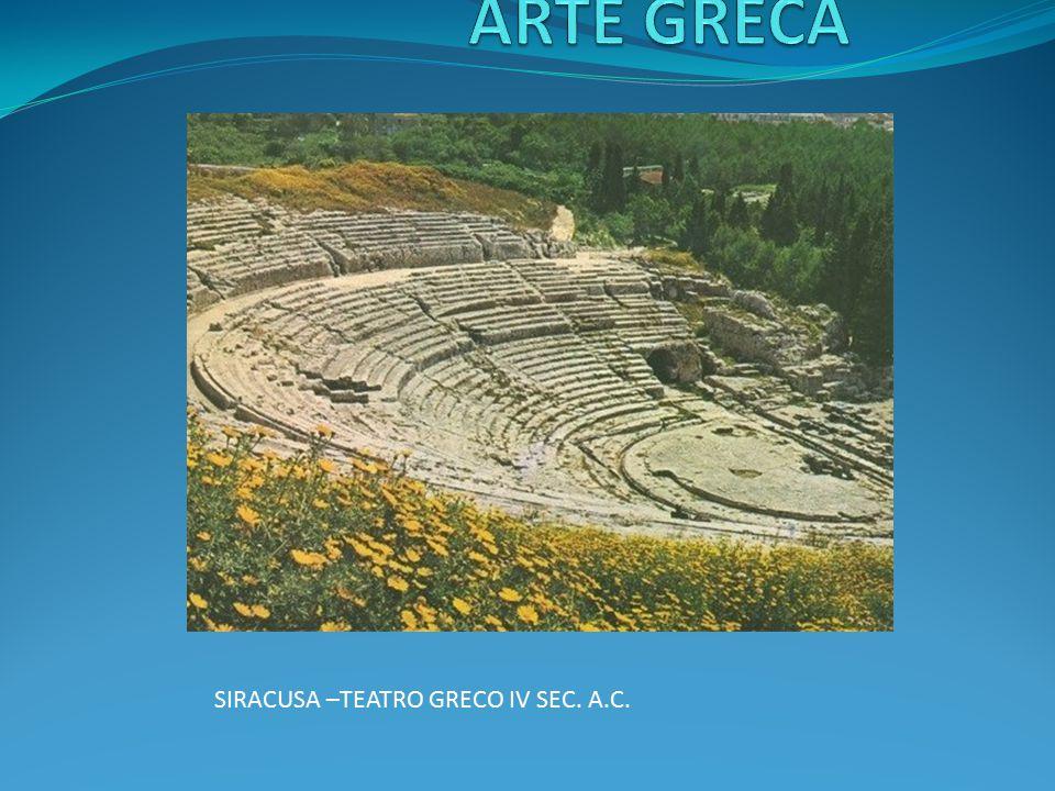 ARTE GRECA SIRACUSA –TEATRO GRECO IV SEC. A.C.