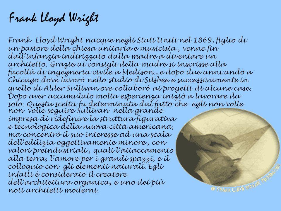 Frank lloyd wright frank lloyd wright nacque negli stati for Frank lloyd wright piani casa della prateria