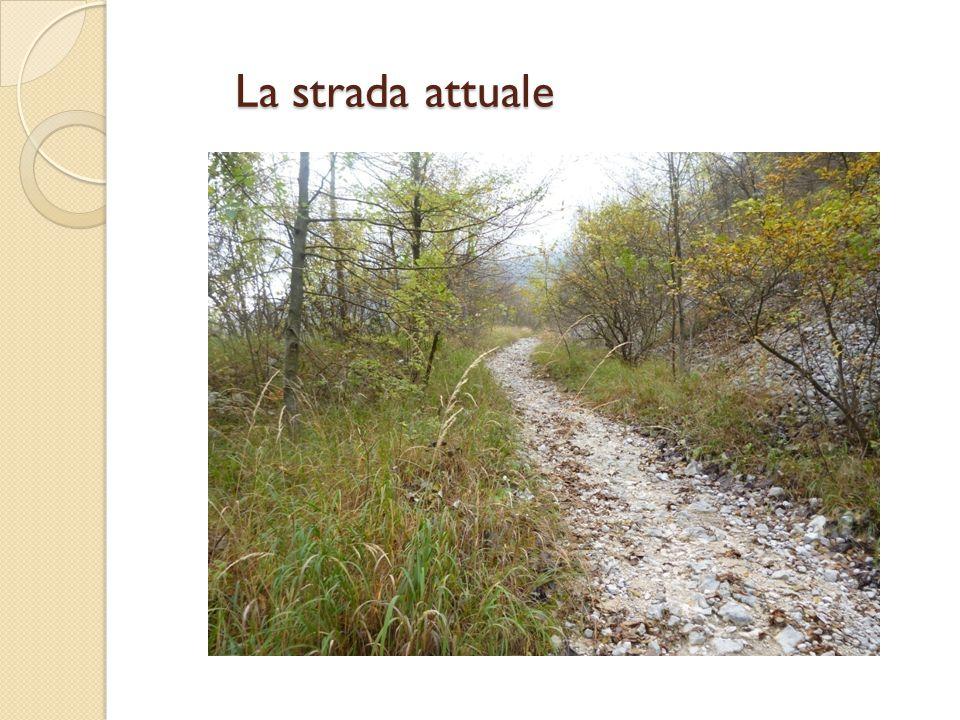 La strada attuale