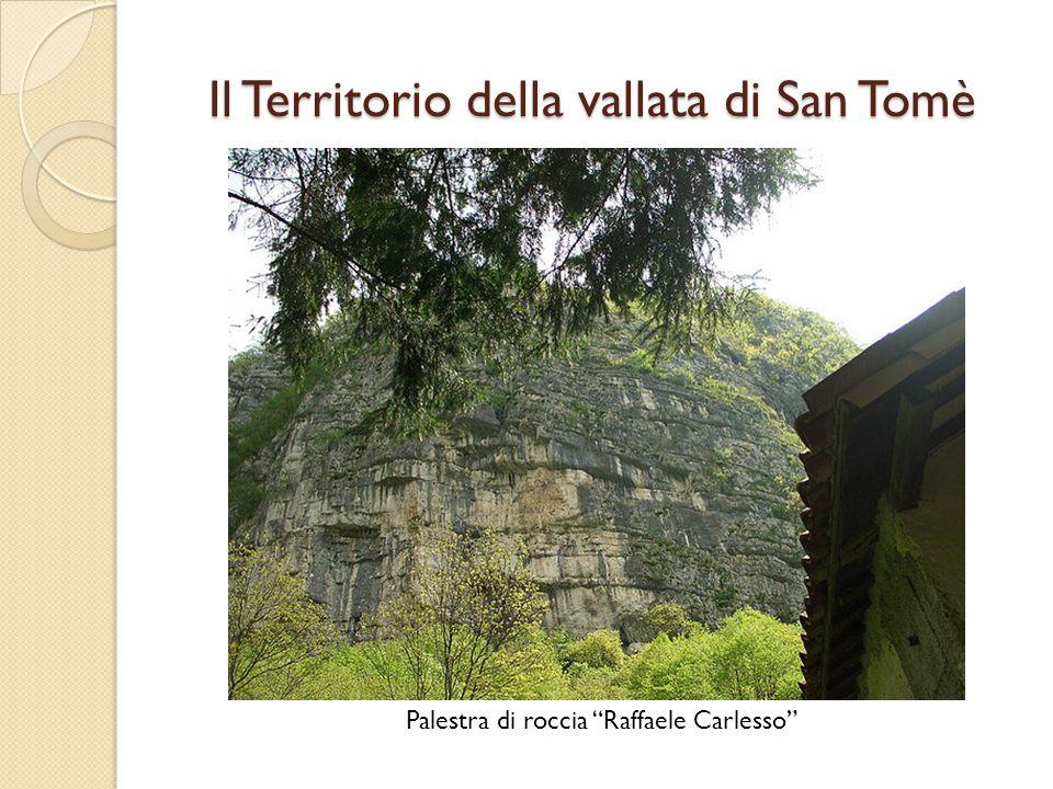 Il Territorio della vallata di San Tomè