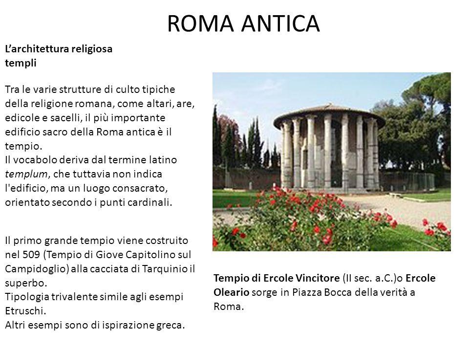 ROMA ANTICA L'architettura religiosa templi